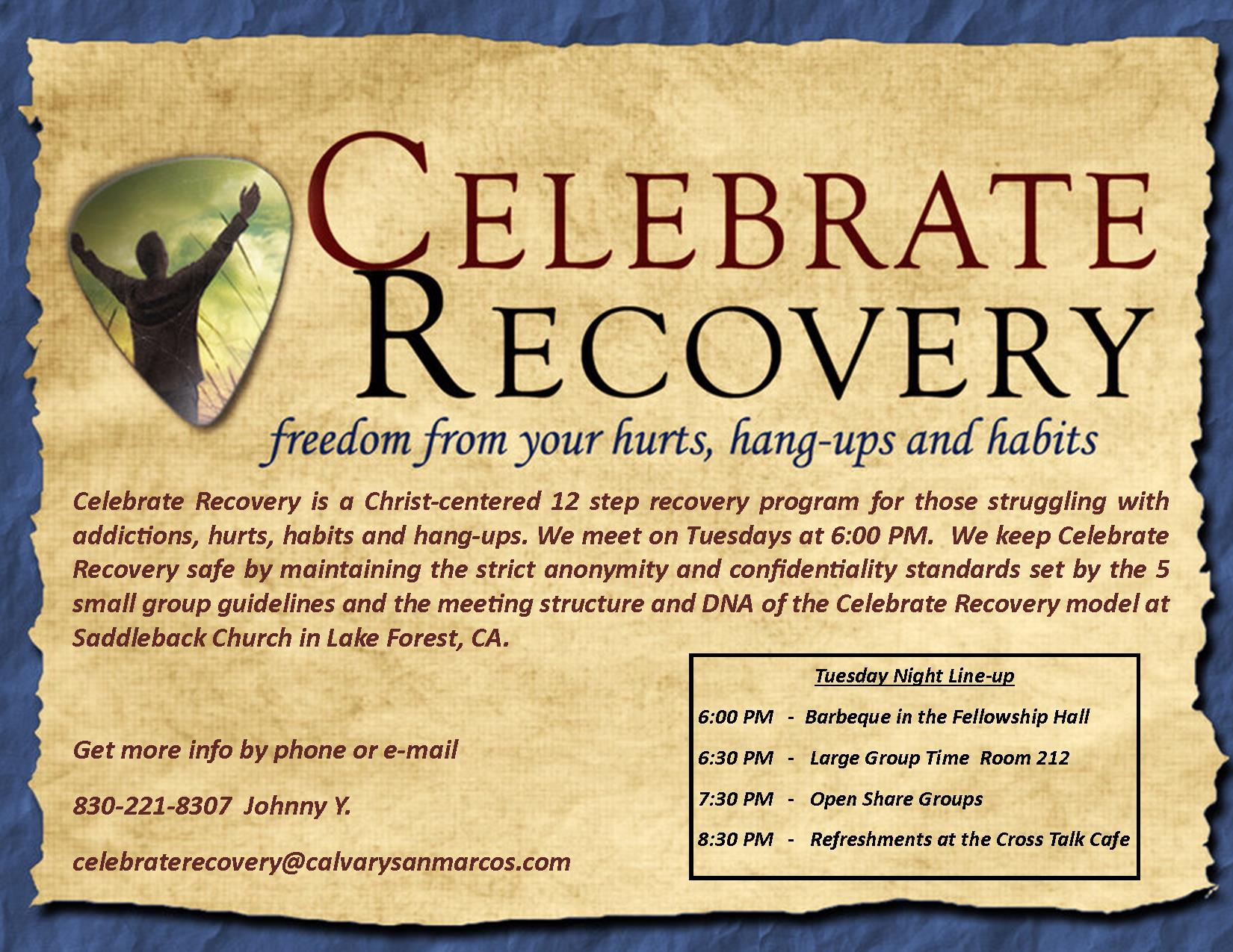 Contact the church @ 512-353-8540 or e-mail Celebrate Recovery